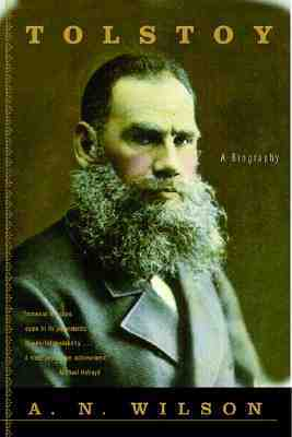Tolstoy by A.N. Wilson