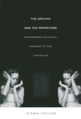Get The Archive and the Repertoire: Performing Cultural Memory in the Americas (a John Hope Franklin Center Book) MOBI
