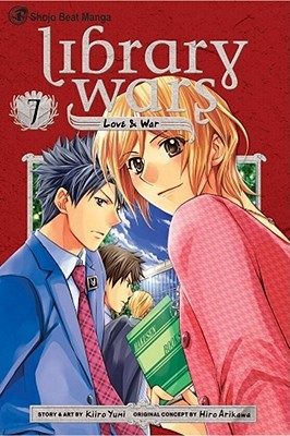 Library Wars: Love & War 7 (Library Wars: Love & War, #7)