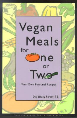 Vegan Meals for One or Two by Vegetarian Resource Group