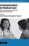 Communication in Medical Care: Interaction Between Primary Care Physicians and Patients