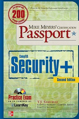 Mike Meyers' CompTIA Security+ Certification Passport, Second... by T.J. Samuelle