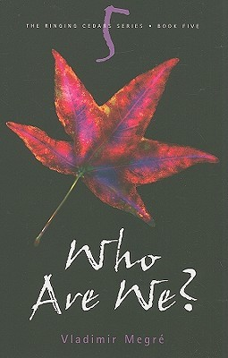 Who Are We? (The Ringing Cedars, #5)