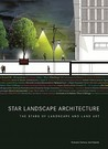 Star Landscape Architecture: The Stars of Landscape and Land Art