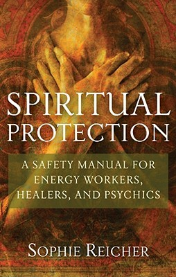 Spiritual Protection by Sophie Reichter