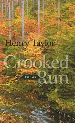 Crooked Run by Henry S. Taylor