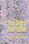The Zebra Storyteller: Collected Stories