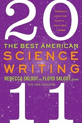 The Best American Science Writing 2011 by Rebecca Skloot