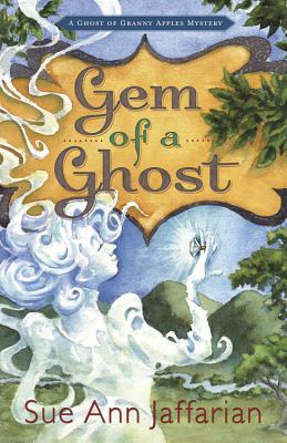 Gem of a Ghost by Sue Ann Jaffarian