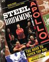 Steel Drumming at the Apollo: The Road to Super Top Dog [With CD]