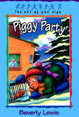 Piggy Party by Beverly  Lewis