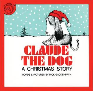 Claude the Dog: A Christmas Story