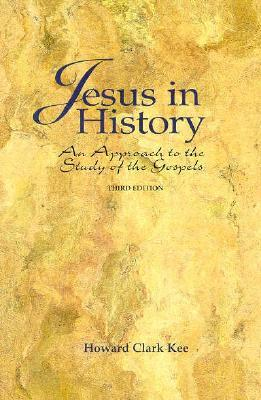 Jesus in History: An Approach to the Study of the Gospels