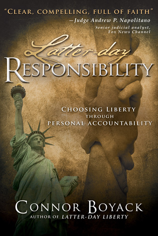 Latter-Day Responsibility by Connor Boyack