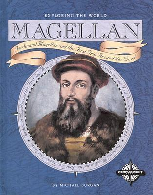 magellan trip around the world Ferdinand magellan traveled more than 42,000 miles and led the first successful expedition to circumnavigate the earth according to new world encyclopedia, the exact.