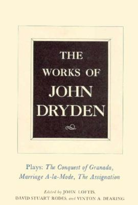 The Works of John Dryden, Volume XI by John Dryden