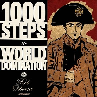 1000 Steps to World Domination