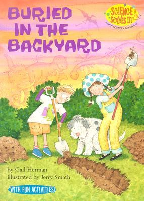 Buried in the Back Yard by Gail Herman