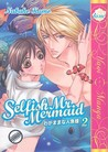 Selfish Mr. Mermaid, Volume 2