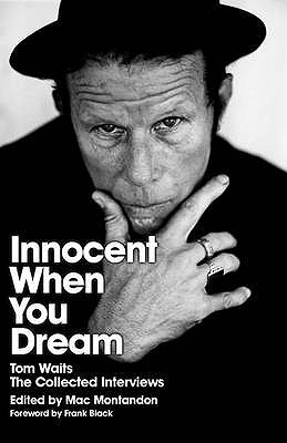 Innocent When You Dream - Tom Waits by Mac Montandon