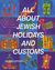 All About Jewish Holidays and Customs