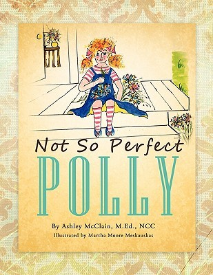 Not So Perfect Polly Ashley McClain