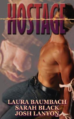 Hostage by Laura Baumbach