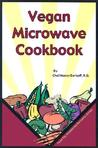 Vegan Microwave Cookbook, The