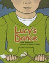 Lucy's Dance by Deb Vanasse
