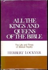 All the Kings and Queens of the Bible