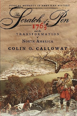 The Scratch of a Pen by Colin G. Calloway