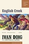 English Creek by Ivan Doig