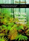 The Hiking Trails of North Georgia by Tim Homan