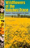 Wildflowers of the Natchez Trace