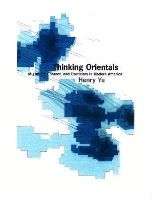 Thinking Orientals by Henry Yu