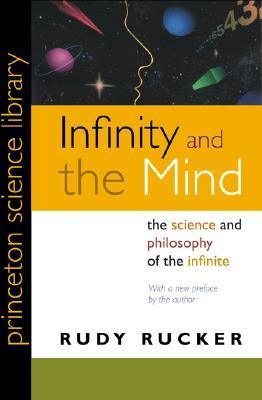 Infinity and the Mind: The Science and Philosophy of the Infinite