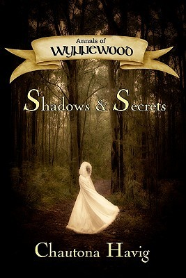 Shadows & Secrets (Annals of Wynnewood, #1)