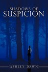 Shadows of Suspicion