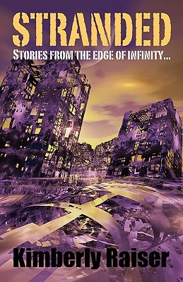 Stranded: Stories from the Edge of Infinity...