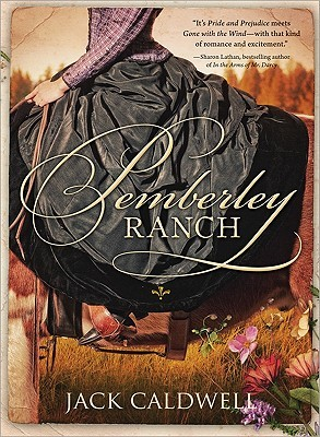 Book cover: Pemberley Ranch by Jack Caldwell