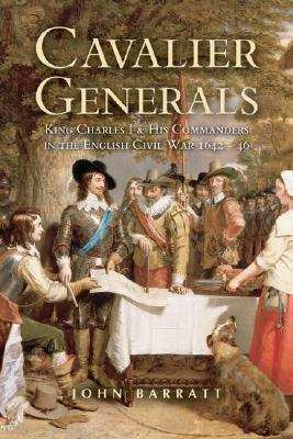Cavalier Generals by John Barratt