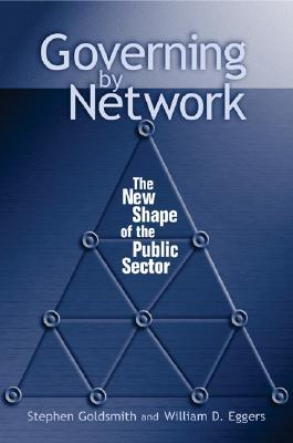 Governing by Network by Stephen Goldsmith