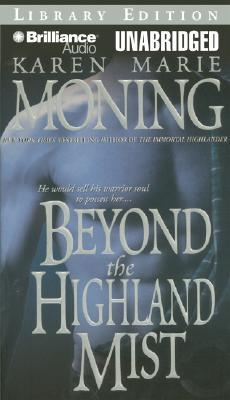Beyond the Highland Mist (Highlander, #1)