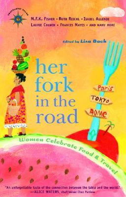 Her Fork in the Road by Lisa S. Bach