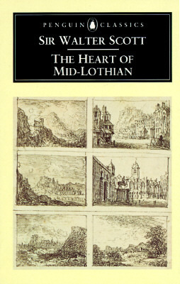 The Heart of Mid-Lothian by Walter Scott