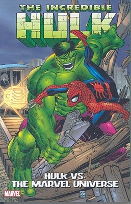 Hulk Vs. The Marvel Universe by Stan Lee