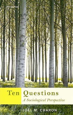 Ten Questions by Joel M. Charon