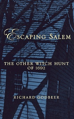 escaping salem book review Jasmine lett 346-213-0316 fall 2016- 8 week escaping salem: the other witch hunt of 1692 godbeer, richard escaping salem: the other witch hunt of 1692 oxford university press new york, new york 2005.