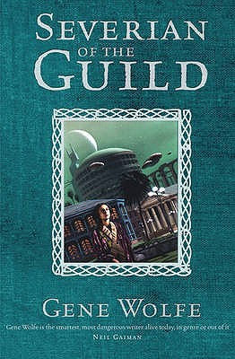 Severian of the Guild by Gene Wolfe
