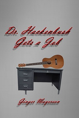 Dr. Hackenbush Gets a Job by Ginger Mayerson